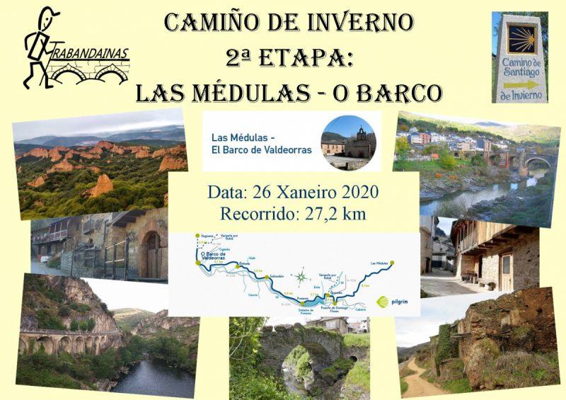 2ª Etapa Camiño de Inverno: Las Médulas - O Barco de Valdeorras